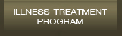 Illness Treatment Program